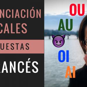 ación de las Vocales Compuestas en Francés