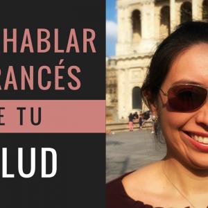 cómo hablar de tu salud en francés