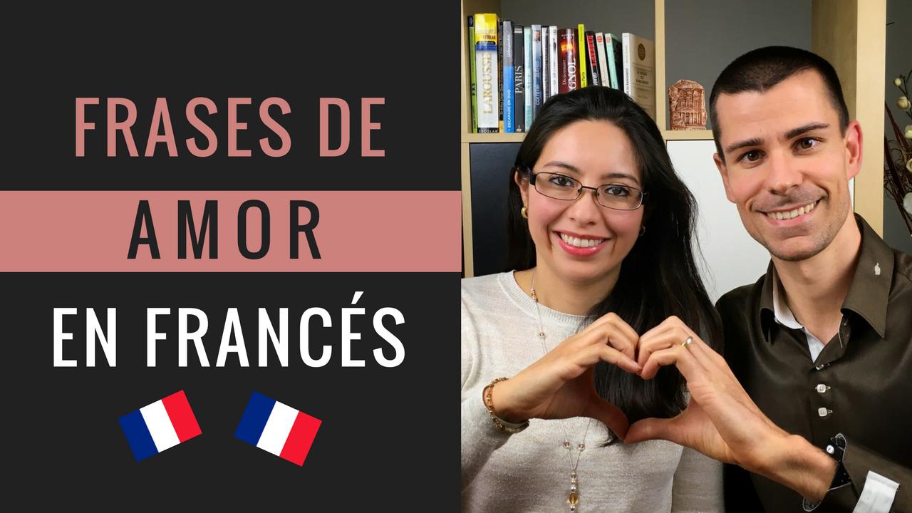 Frases De Amor En Francés Pariseando