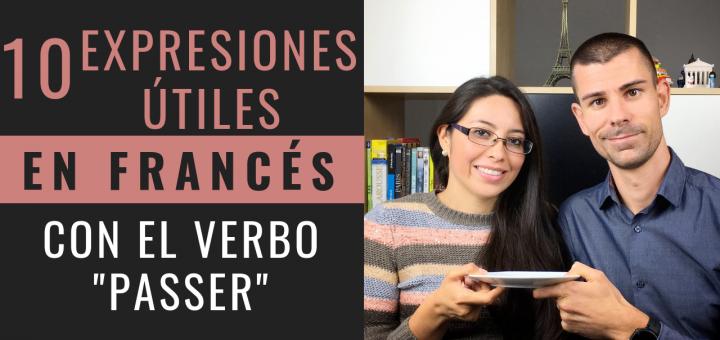 10 Expresiones con el verbo Passer